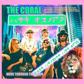 Move Through the Dawn The Coral