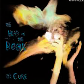 The Head On The Door  The Cure