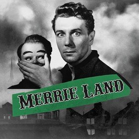 Merrie Land The Good, The Bad & The Queen