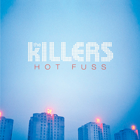 Hot Fuss The Killers