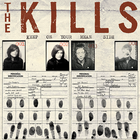 Keep On Your Mean Side The Kills