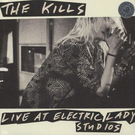 Live At Electric Lady Studios (Limited Edition) The Kills