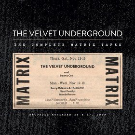Complete Matrix Tapes (Limited Edition) The Velvet Underground