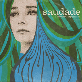 Saudade -Hq- Thievery Corporation