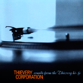 Sounds From The Thievery Hi-Fi Thievery Corporation