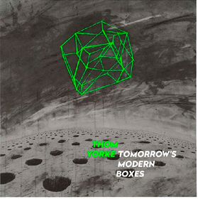 Tomorrow's Modern Boxes (Deluxe Edition) Thom Yorke