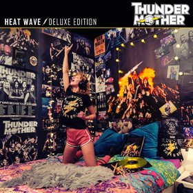 Heat Wave (Deluxe Edition) Thundermother