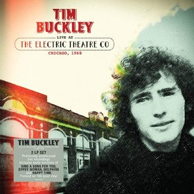 Live At The Electric Theatre Co, Chicago, 1968 Tim Buckley