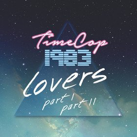 Lovers Part 1 & Part 2 Timecop1983
