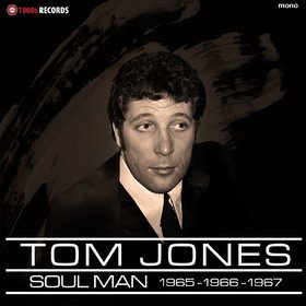Soul Man: BBC Sessions 1965-1967 Tom Jones