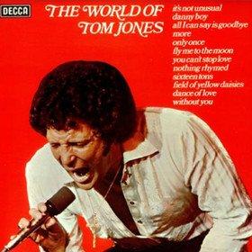 The World Of Tom Jones Tom Jones