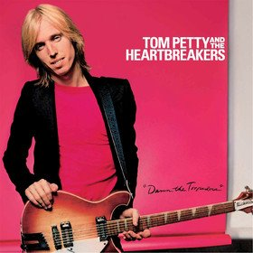 Damn The Torpedoes Tom Petty And The Heartbreakers