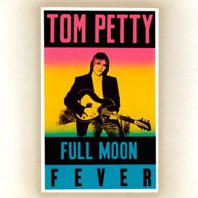 Full Moon Fever Tom Petty