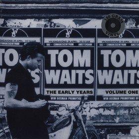 The Early Years, Volume One Tom Waits