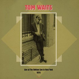 Emotional Weather Report: Live At The Bottom Line In New York Tom Waits