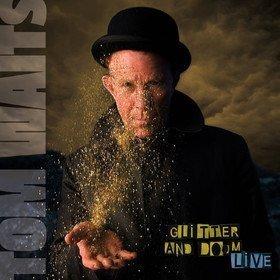 Glitter And Doom Live Tom Waits