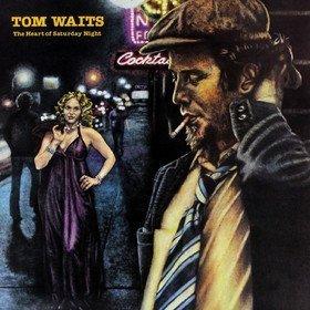 Heart of Saturday Night Tom Waits