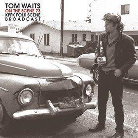 On The Scene '73: KPFK Folk Scene Broadcast Tom Waits