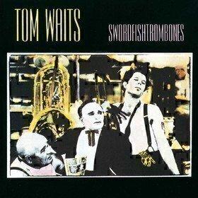 Swordfishtrombones Tom Waits