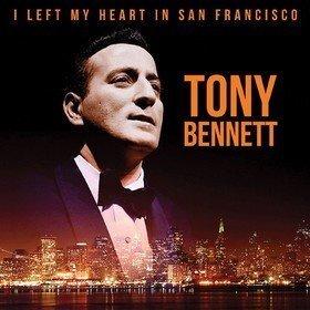 I Left My Heart In San Francisco Tony Bennett