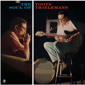 The Soul Of Toots Thielemans Toots Thielemans