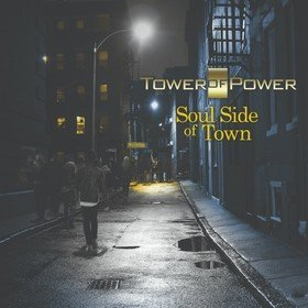Soul Side Of Town Tower Of Power
