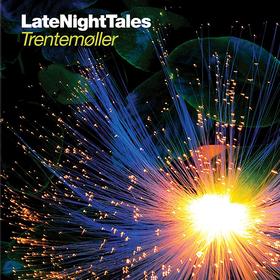 Late Night Tales Trentemoller
