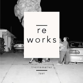 Lost Re-Works Trentemoller