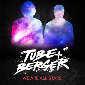 We Are All Stars Tube & Berger