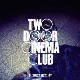 Tourist History (Limited Edition) Two Door Cinema Club