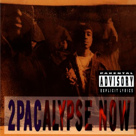 2 Pacalypse Now Two Pac