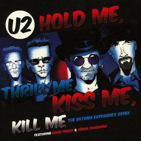 Hold Me, Thrill Me, Kiss Me, Kill Me U2