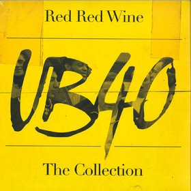 Red Red Wine (The Collection) UB40