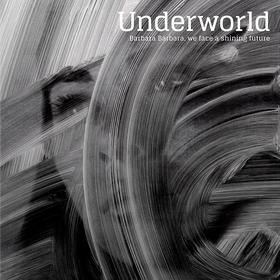 Barbara Barbara, We Face A Shining Future Underworld