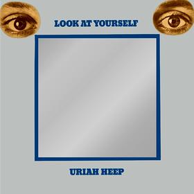 Look At Yourself Uriah Heep
