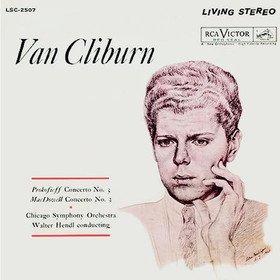 Prokofiev: Piano Concerto No.3/ Macdowell: Piano Concerto No.2 Van Cliburn