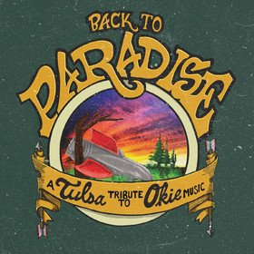 Back To The Paradise: A Tulsa Tribute To Okie Music Various Artists