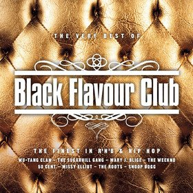 Black Flavour Club - the Very Best of - New Edition Various Artists