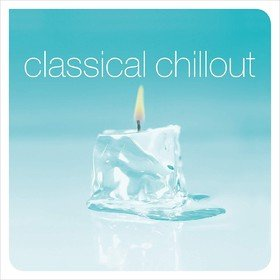 Classical Chillout Various Artists