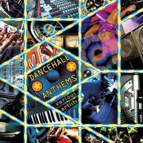 Dancehall Anthems Various Artists