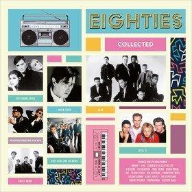 Eighties Collected Various Artists