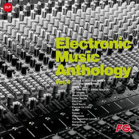 Electronic Music Anthology By Fg Vol.4 Various Artists