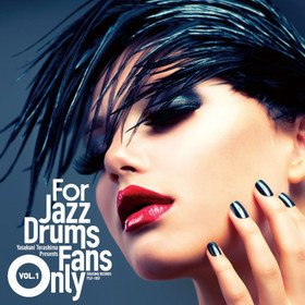 For Jazz Drums Fans Only Vol. 1 Various Artists
