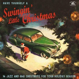 Have Yourself A Swingin' Little Christmas Various Artists