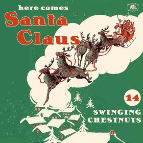 Here Comes Santa Claus Various Artists