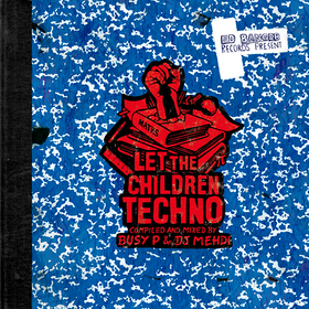 Let The Children Techno (dj Mehdi & Busy P) Various Artists