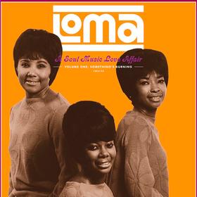 Loma: A Soul Music Love Affair Volume 1 Various Artists