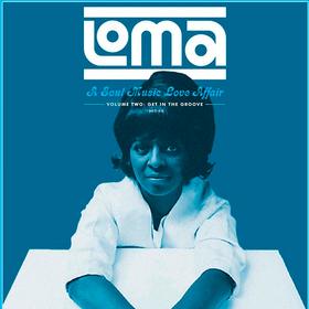 Loma: A Soul Music Love Affair Volume 2 Various Artists