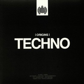 Ministry Of Sound - Origins Of Techno Various Artists