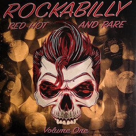 Rockabilly - Red Hot And Rare - Volume One Various Artists